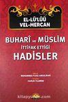 El-Lü'lüü vel Mercan - Buhari ve Müslim İttifak Ettiği Hadisler (Şamuha)ciltli