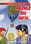 Balonla Beş Hafta / Resimli Klasikler