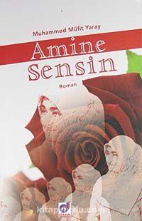 Amine Sensin - Muhammed Müfit Yaray pdf epub