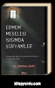 Ermeni Meselesi Işığında Süryaniler
