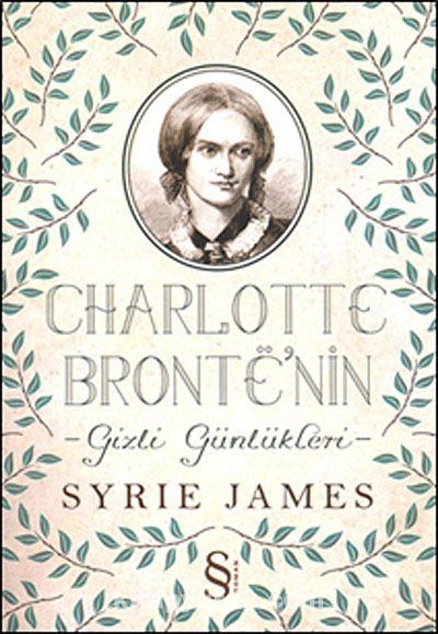 Charlotte Bronte'nin - Gizli Günlükleri