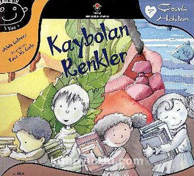 Kaybolan Renkler / Çocuk Hakları -7 - Aleix Cabrera pdf epub
