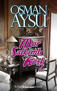 Mor Salkımlı Köşk-2 - Osman Aysu pdf epub
