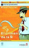 El crimen de la N (LG- Nivel  Inicial) İspanyolca Okuma Kitabı