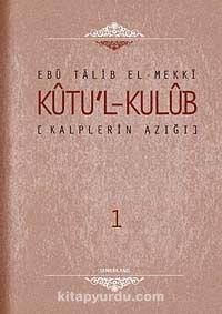 Kalplerin Azığı - Kutu'l - Kulub (4 Cilt Takım)