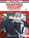 Vampir Şövalye 2 & Vampire Knight