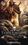 Vampir Korsanlar & Okyanus Şeytanları