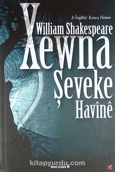 Xewna Şeveke Havine - William Shakespeare pdf epub