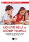 İlköğretime Hazırlık ve İlköğretim Programları (Edt. Fatma Alisinanoğlu)