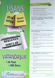 2014 KPSS Lisans Vatandaşlık (24 Test) Lisans Genel Kültür Beklenen Sorular Yaprak Test