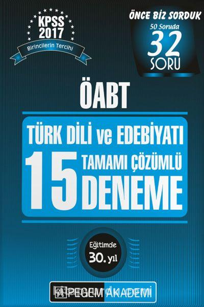 2017 KPSS ÖABT Türk Dili ve Edebiyatı Tamamı Çözümlü 15 Deneme - Kollektif pdf epub