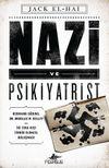 Nazi ve Psikiyatrist & Hermann Göring, Dr. Douglas M. Kelley ve İki Sıra Dışı Zihnin Ölümcül Buluşması