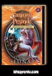 Canavar Peşinde / Avantia'nın Tılsımı -22 & Ay Kurdu Luna