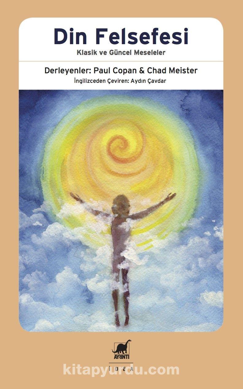 Din FelsefesiKlasik ve Güncel Meseleler