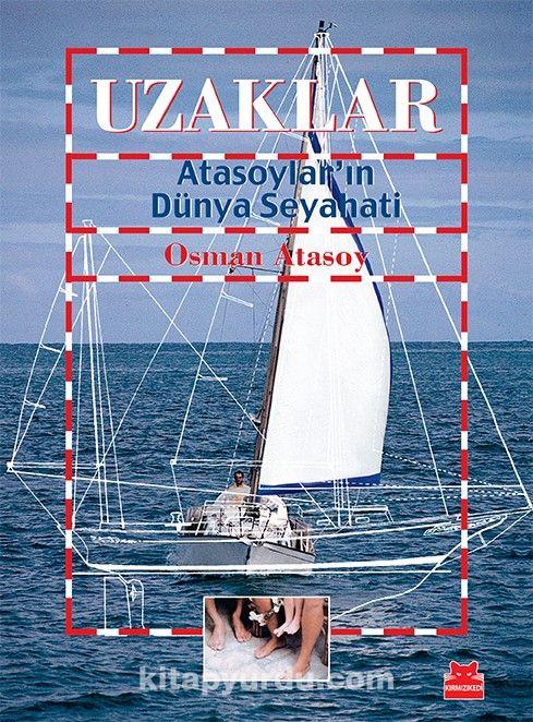 UzaklarAtasoylar'ın Dünya Seyahati - Osman Atasoy pdf epub