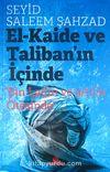 El-Kaide ve Taliban'ın İçinde & Bin Ladin ve 9/11'in Ötesinde