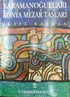 Karamanoğulları Dönemi Konya Mezar Taşları (3-D-11)