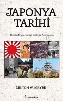 Japonya Tarihi & Hanedanlık Döneminden Günümüz Japonyası'na