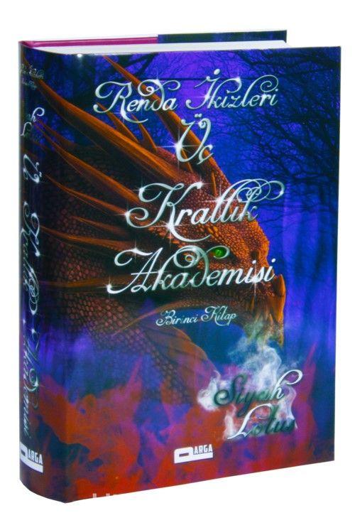 Renda İkizleri Üç Krallık Akademisi (Birinci Kitap) - Siyah Lotus pdf epub