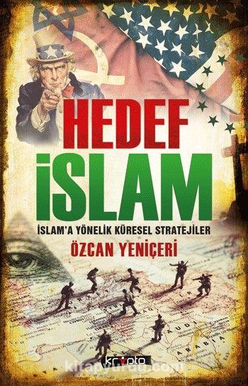 Hedef İslamİslam'a Yönelik Küresel Stratejiler