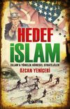 Hedef İslam & İslam'a Yönelik Küresel Stratejiler