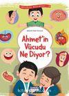 Ahmet'in Vücudu Ne Diyor / Yeryüzü Masalları 9