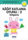 Kağıt Katlama Oyunu 2 (Origami) & Zeka Geliştirici Faaliyetler 5