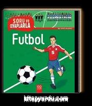 Futbol / Soru ve Cevaplarla