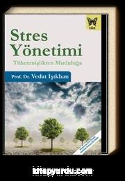 Stres Yönetimi & Tükenmişlikten Mutluluğa