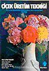 Çiçek Üretim Tekniği