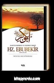 Hazreti Ebubekir / En Büyük Sıddıkıyet ve Teslimiyet Örneği