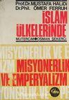 İslam Ülkelerinde Misyonerlik ve Emperyalizm (Ürün Kodu:1-D-16)
