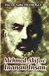 Mehmed Akif ve İnanan İnsan