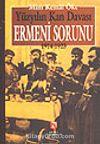 Ermeni Sorunu / Yüzyılın Kan Davası 1914-1923