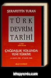 Türk Devrim Tarihi / 4 - Çağdaşlık Yolunda Yeni Türkiye 2. bölüm