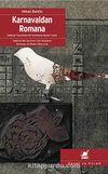 Karnavaldan Romana / Edebiyat Teorisinden Dil Felsefesine Seçme Yazılar