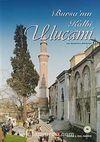 Bursa'nın Kalbi Ulucami