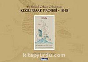 Bir Osmanlı Maden Müdürünün Kızılırmak Projesi-1848 (Ciltli)