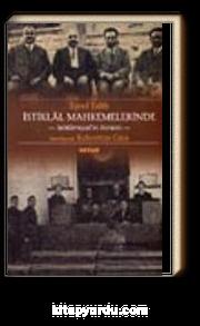 İstiklal Mahkemelerinde-Sebilürreşad'ın Romanı-