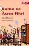 Kamo ve Asrın Fikri