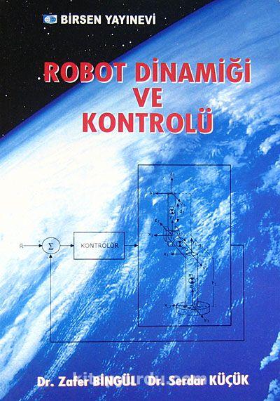 Robot Dinamiği ve Kontrolü - Dr. Zafer Bingül pdf epub