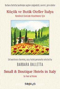 Küçük ve Butik Oteller İtalya & Kendinizi Evinizde Hissetmeniz İçin