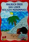 Den Islam Malend Lernen 5 Malbuch Über Das Leben Heiligen Muhammads