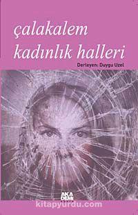 Çalakalem Kadınlık Halleri -  pdf epub