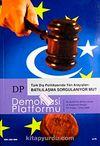 Demokrasi Platformu/Sayı:13 Yıl:4 Kış 2008/Üç Aylık Fikir-Kültür-Sanat ve Araştırma Dergisi