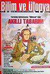 Bilim ve Ütopya Aylık Bilim, Kültür ve Politika Dergisi / Sayı:185