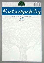 Kutadgubilig Felsefe-Bilim Araştırmaları Dergisi Sayı 15 Mart 2009