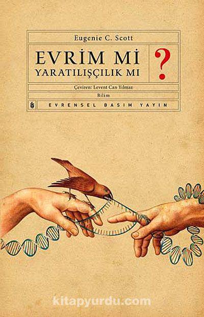 Evrim mi Yaratılışçılık mı ? - Eugenie C. Scott pdf epub