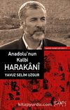 Anadolu'nun Kalbi Harakani