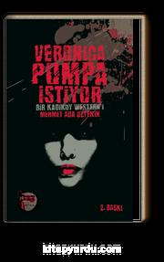 Veronica Pompa İstiyor & Bir Kadıköy Western'i